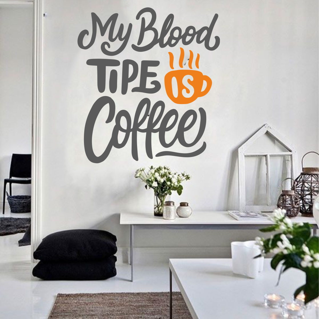 my blood tipe is coffee